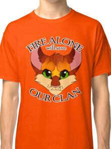 Fire Alone Classic T-Shirt