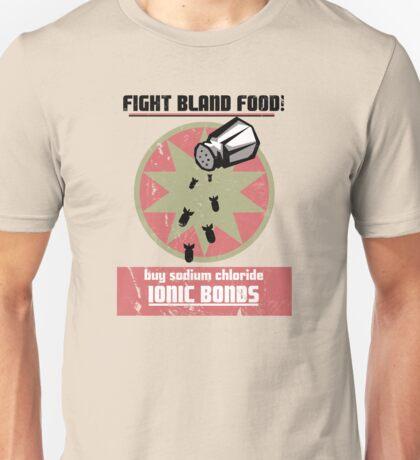Ionic Bonds! T-Shirt