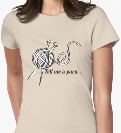 Tell Me A Yarn Womens Fitted T-Shirt
