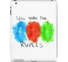 Will Work for Rupees iPad Case/Skin