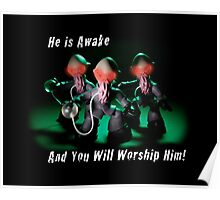 He Is Awake! Poster