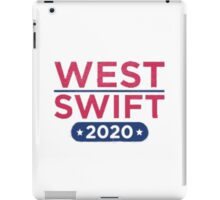 Kanye West for President & Taylor Swift for Vice President iPad Case/Skin