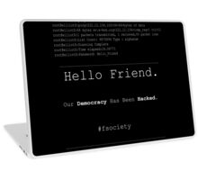 Hello Friend@fsociety Laptop Skin