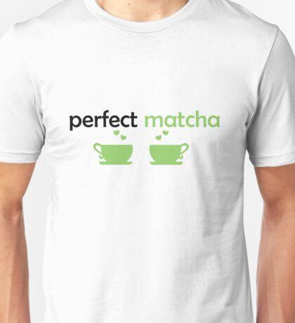 Perfect MATCHA Unisex T-Shirt