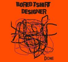 Bored Tshirt Designer Kids Tee