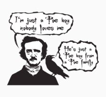 I'm just a Poe boy nobody loves me One Piece - Long Sleeve