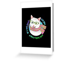 It's Not Over Till the Cat Lady Sings! Greeting Card