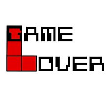 Game over Lame Lover! Photographic Print