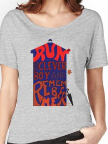 Run You Clever Boy and Remember Me - Doctor Who Women's Relaxed Fit T-Shirt