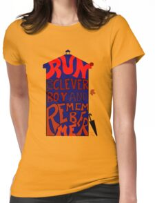 Run You Clever Boy and Remember Me - Doctor Who Womens Fitted T-Shirt