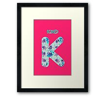 Alphabet - Kind K Framed Print