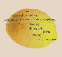 Lemon, i have a crush on you! by Apteryx