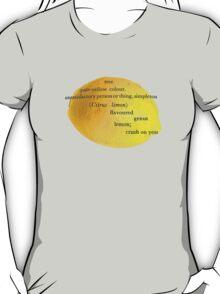 Lemon, i have a crush on you! T-Shirt