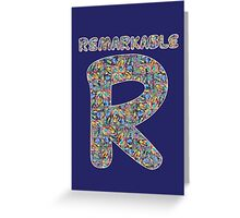 Alphabet - Remarkable R Greeting Card