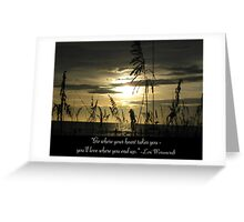 Where Your Heart Takes You Greeting Card