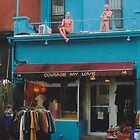 Courage My Love (Kensington Market, Toronto, Ontario, Canada, March 2007) by Edward A. Lentz