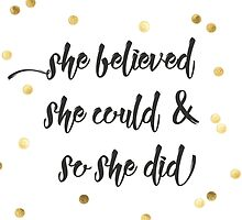 She believed she could & so she did by cjah