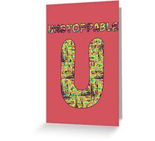 Alphabet - Unstoppable U Greeting Card