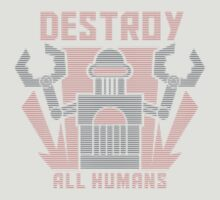 Destroy All Humans by AJ Paglia