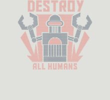 Destroy All Humans Unisex T-Shirt