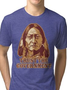 Trust Government Sitting Bull Tri-blend T-Shirt