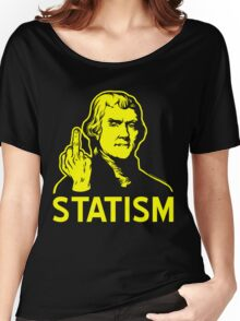 Jefferson F Statism Women's Relaxed Fit T-Shirt