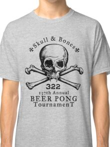 Skull & Bones Beer Pong Tournament Classic T-Shirt