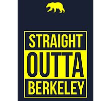 Straight Outta Berkeley Photographic Print