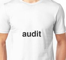 audit Unisex T-Shirt