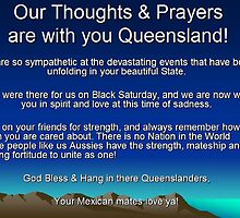 We are thinking of you Queensland! by Chris Chalk