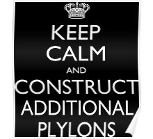 Keep Calm And Construct Additional Plylons - Tshirts & Accessories Poster