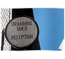 The Dramming Shed Poster