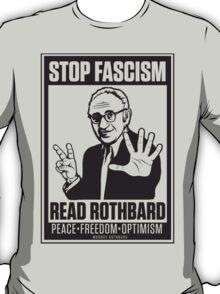 Stop Fascism: Read Rothbard T-Shirt