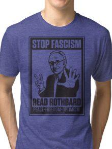 Stop Fascism: Read Rothbard Tri-blend T-Shirt