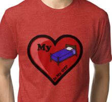 My Bed Is My OTP Tri-blend T-Shirt