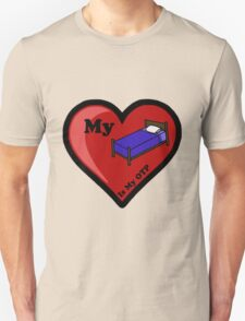 My Bed Is My OTP Unisex T-Shirt