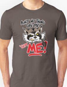 Ain't No Thing Like Me! T-Shirt