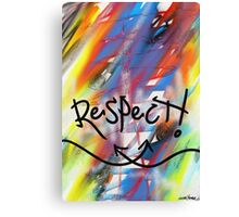 Respect Canvas Print