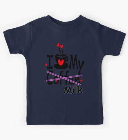 I love my milk Kids Tee