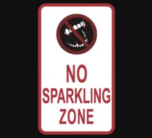 No Sparkling Zone by Sturstein