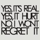 I Wont Regret It by KRASH  ❤