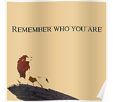 """""""Remember who you are"""" (Colour) Poster"""