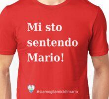 Mi sto sentendo Mario! Unisex T-Shirt