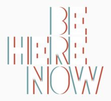 Be Here Now Baby Tee