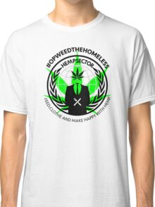 #OPWEEDTHEHOMELESS T-shirt. (don't order dark colors!) Classic T-Shirt