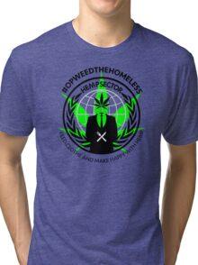 #OPWEEDTHEHOMELESS T-shirt. (don't order dark colors!) Tri-blend T-Shirt