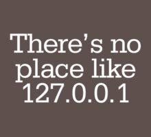 There's no place like 127.0.0.1 Kids Clothes
