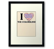 I love the colorblind Framed Print