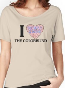 I love the colorblind Women's Relaxed Fit T-Shirt