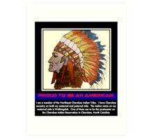 I Am Cherokee, I Am Walkingstick Art Print